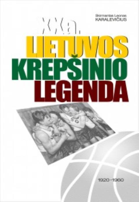 XX a. Lietuvos krepšinio legenda