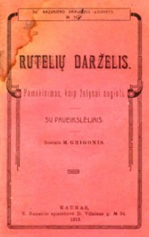 Rūtelių darželis: Pamokinimas, kaip žalumynai auginti / Sustatė M.Grigonis