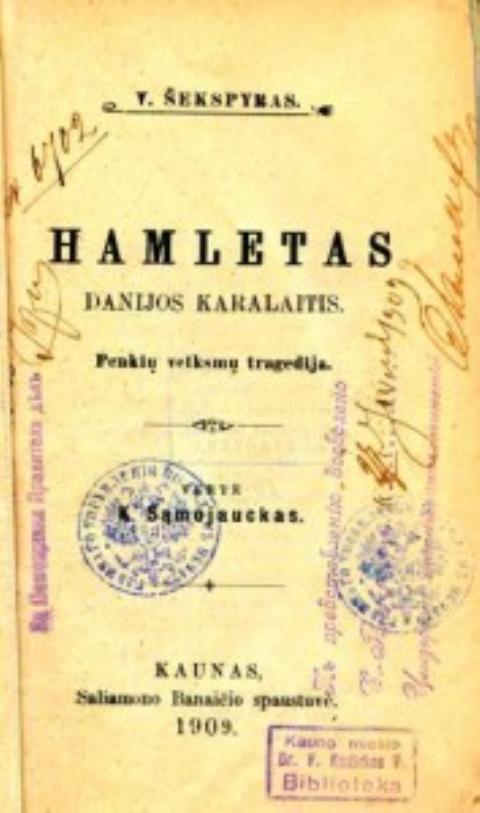 Hamletas. Danijos karalaitis: Penkių veiksmų tragedija / V.Šekspyras